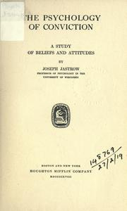 Cover of: The Psychology Of Conviction by Joseph Jastrow