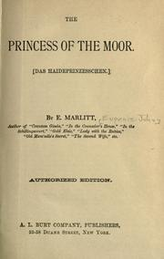 Cover of: The princess of the Moor, (das Haideprinzesschen) by E. Marlitt