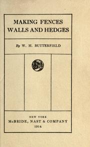 Cover of: Making fences, walls and hedges by William Harold Butterfield