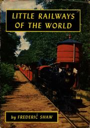 Cover of: Little railways of the world by Frederic Joseph Shaw