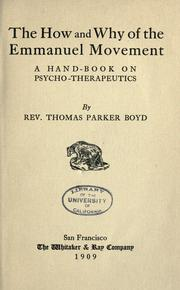 Cover of: The how and why of the Emmanuel movement | Thomas Parker Boyd
