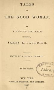 Cover of: Tales of the good woman | Paulding, James Kirke