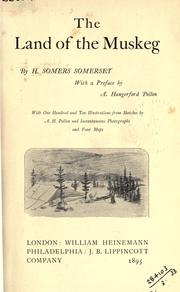 Cover of: The land of the muskeg by H. Somers Somerset