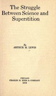 Cover of: The struggle between science and superstition | Arthur M. Lewis