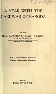 Cover of: A year with the Gaekwar of Baroda | Weeden, Edward St. Clair