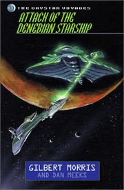 Cover of: Attack of the Denebian starship by Gilbert Morris