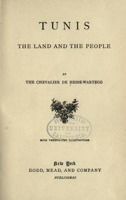 Cover of: Tunis: the land and the people | Ernst von Hesse-Wartegg