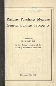 Cover of: Railway purchases measure general business prosperity | Edward Baker Leigh