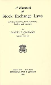 Cover of: A handbook of stock exchange laws affecting members by Samuel P. Goldman