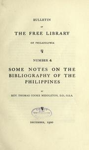 Cover of: Some notes on the bibliography of the Philippines | Thomas C. Middleton