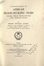 Cover of: Illustrations of African blood-sucking flies other than mosquitoes and tsetse-flies | E. E. Austen