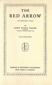 Cover of: The red arrow | Elmer Russell Gregor