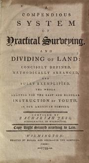 Cover of: A compendious system of practical surveying and dividing of land | Zachariah Jess