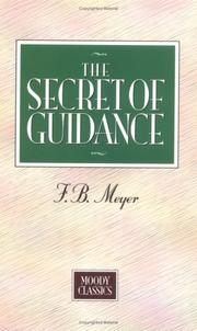 Cover of: The secret of guidance | Meyer, F. B.