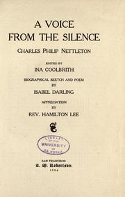 Cover of: A voice from the silence | Charles Philip Nettleton