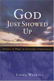 Cover of: God Just Showed Up | Linda Watkins-Richardson