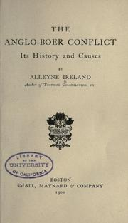 Cover of: The Anglo-Boer conflict | Alleyne Ireland