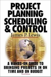 Cover of: Project Planning,  Scheduling & Control by James P. Lewis