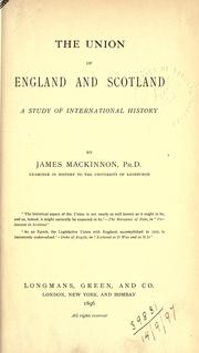 Cover of: The union of England and Scotland | Mackinnon, James