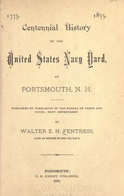 Cover of: 1775. 1875. Centennial history of the United States navy yard, at Portsmouth, N.H | Walter E. H. Fentress