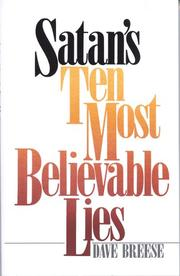 Cover of: Satans Ten Most Believable Lies by David Breese