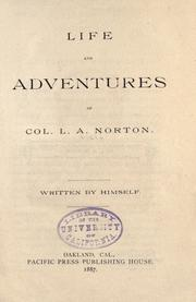 Cover of: Life and adventures of Col. L.A. Norton | L. A. Norton
