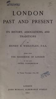 Cover of: London, past and present | Henry Benjamin Wheatley