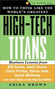 Cover of: How to Think Like the World's Greatest High-Tech Titans by Erika Brown