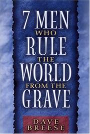 Cover of: Seven Men Who Rule the World From the Grave by David Breese