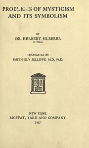Cover of: Problems of mysticism and its symbolism | Silberer, Herbert