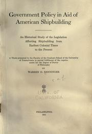 Cover of: Government policy in aid of American shipbuilding | Warren Daub Renninger