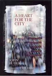 Cover of: A Heart for the City by John Fuder