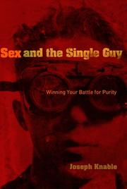 Cover of: Sex and the Single Guy by Joseph Knable