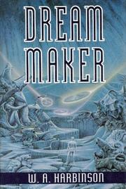 Cover of: Dream maker | W. A. Harbinson