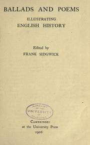 Cover of: Ballads and poems illustrating English history | Frank Sidgwick