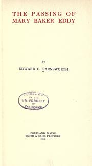 Cover of: The passing of Mary Baker Eddy | Edward Clarence Farnsworth
