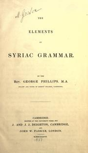 Cover of: The elements of Syriac grammar by Phillips, George