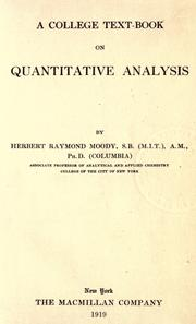 Cover of: A college text-book on quantitative analysis | Herbert Raymond Moody