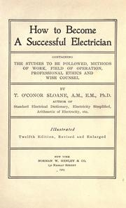 Cover of: How to become a successful electrician by T. O'Conor Sloane