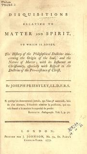 Cover of: Disquisitions relating to matter and spirit | Joseph Priestley
