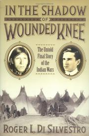 Cover of: In The Shadow of Wounded Knee | Roger Di Silvestro