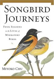 Cover of: Songbird Journeys | Miyoko Chu