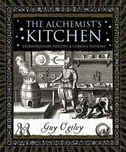 Cover of: The Alchemist's Kitchen | Guy Ogilvy