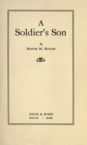 Cover of: A soldier's son | Maude Mary Butler