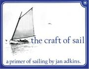 Cover of: The Craft of Sail | Jan E. Adkins