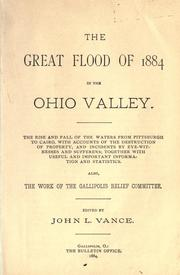 Cover of: The great flood of 1884 in the Ohio Valley | John L. Vance