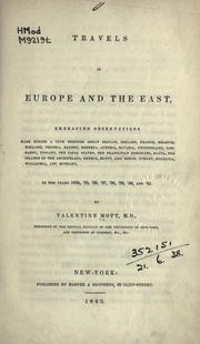 Cover of: Travels in Europe and the East by Valentine Mott