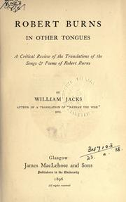 Cover of: Robert Burns in other tongues by William Jacks
