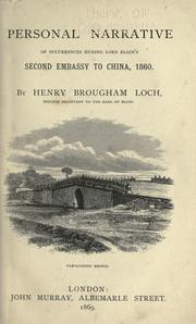 Cover of: Personal narrative of occurrences during Lord Elgin's second embassy to China, 1860 | Loch, Henry Brougham Loch Baron