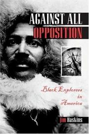 Cover of: Against All Opposition | Jim Haskins